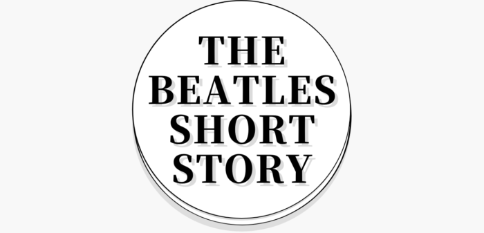 THE BEATLES Short Story (8)