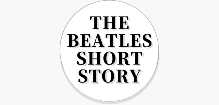 THE BEATLES Short Story